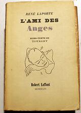 LAPORTE/L AMI DES ANGES/HORS TEXTE DE TOURSKY/ED LAFFONT/1944/EO NUMEROTE