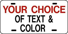 WHITE PERSONALIZED CUSTOM LICENSE PLATE Car Tag Your Choice of Text and Color