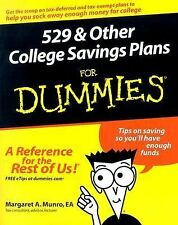529 and Other College Savings Plans for Dummies by Lito Tejada-Flores and...