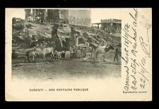 France Cols West Africa DJIBOUTI Public Water Fountain 1904 u/b PPC