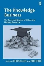 NEW - The Knowledge Business: The Commodification of Urban and Housing Research
