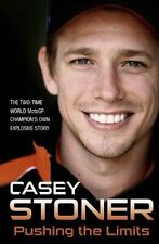 Pushing the Limits Casey Stoner Hardback NEW Book Free UK Shipping