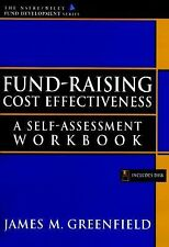 Fund-Raising Cost Effectiveness: A Self-Assessment Workbook (AFP/Wiley Fund Dev
