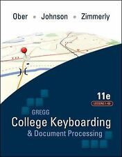 Gregg College Keyboarding And Document Processing Lessons 1-60 by Ober