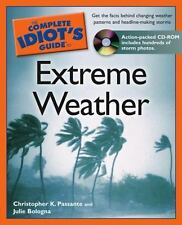 The Complete Idiot's Guide to Extreme Weather (Complete Idiot's Guide to)
