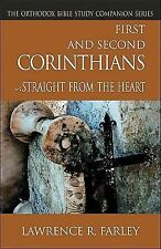 First and Second Corinthians: Straight From the Heart (Orthodox Bible Study Com