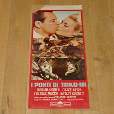 I PONTI DI TOKO-RI locandina poster Grace Kelly William Holden Bridges War F52