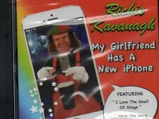 RICHIE KAVANAGH - MY GIRLFRIEND HAS A NEW IPHONE - CD