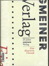 Gmeiner Verlag - 25 Jahre Gmeiner Verlag - Eine illustrierte Chronik
