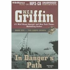 The Corps: In Danger's Path 8 by W. E. B. Griffin (2013, MP3 CD, Unabridged)