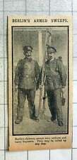 1915 Berlin's Chimney Sweeps Where Uniform And Carry Bayonets