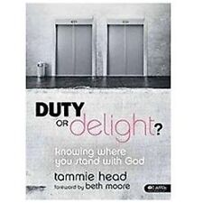 Duty or Delight? - Bible Study Book: Knowing Where You Stand with God