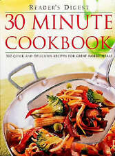 30 Minute Cookbook: 300 Quick and Delicious Recipes for Great Family Meals by...