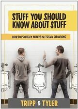 Stuff You Should Know about Stuff : How to Properly Behave in Certain...