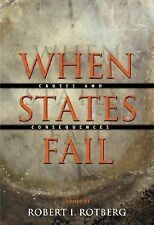 When States Fail : Causes and Consequences (2003, Paperback)