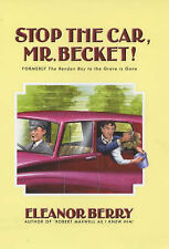 Stop the Car, Mr.Becket! by Eleanor Berry (Hardback, 2002)