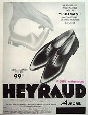 PUBLICITE CHAUSSURES HEYRAUD MODELE PULMAN HOMME 1933 FRENCH SHOES AD