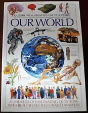 BOOK Questions & Answers Encyclopedia: OUR WORLD Beautifully Illustrated Answers