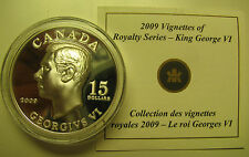 2009 Proof $15 Vignettes #4-George VI Ultra High Relief Canada COIN&COA ONLY .92