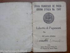 Vecchio libretto pagamenti LOGGIA FRANCESCO DE PAOLA CORONA D ITALIA 1547 1932