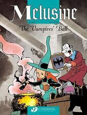 The Vampire's Ball: Melusine 3 (Melusine (Cinebook)) (v. 3)
