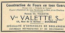 BOURGES MAISON VALETTE USTENSILES DE BOULANGERIE FOURS PUBLICITE 1923