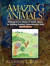 Amazing Animals!: 80 Ready-to-Use Stories & Activity Sheets for Building Reading