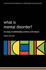 What is Mental Disorder?: An Essay in Philosophy, Science, and Values by...