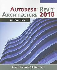 Autodesk Revit Architecture 2010 in Practice-ExLibrary