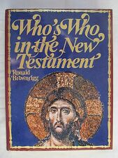 Who's Who in the Bible by Ronald Brownrigg 1971 Hardcover W/DJ 1st Edition