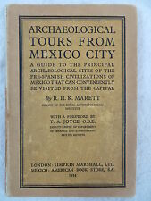 R.H.K. Marett  ARCHAEOLOGICAL TOURS FROM MEXICO CITY Simpkin Marshall LTD. 1934
