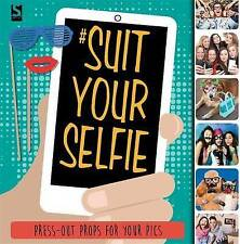 Suit Your Selfie by Holly Brook-Piper, Frankie J. Jones (Paperback, 2016)