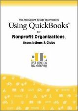 Using QuickBooks for Nonprofit Organizations, Associations and Clubs by Lisa...