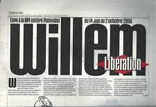WILLEM . LIBÉRATION ÉDITION SPÉCIALE JUIN 2006 . HC .