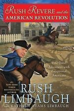 Rush Revere and the American Revolution by Rush Limbaugh (2014)