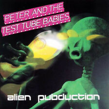 PETER AND THE TEST TUBE BABIES Alien Pubduction CD (1998 We bite Rec) Original!