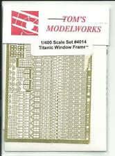 Tom's Modelworks Titanic Photo Etch Window Frame Set in 1/400  4014  ST