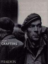 Grafters by Colin Jones and Mark Haworth-Booth (2002, Hardcover, Revised)