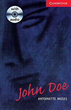 John Doe Level 1 Book with Audio CD Pack (Cambridge English Readers), Moses, Ant