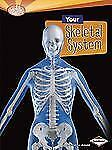 Your Skeletal System (Searchlight Books)-ExLibrary
