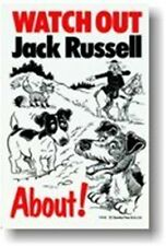 WATCH OUT JACK RUSSELL ABOUT -  DOG SIGN