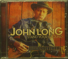 CD JOHN LONG - stand your ground, neu - ovp
