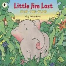 Little Jim Lost (Flip the Flap), Guy Parker-Rees
