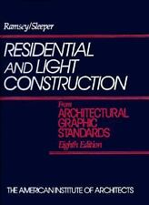Residential and Light Construction from Architectural Graphic Standards Vol....