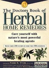 Herbal Home Remedies : Cure Yourself with Nature's Most Powerful Healing...