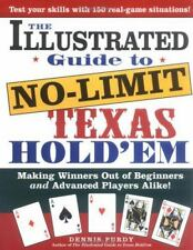 The Illustrated Guide to No-Limit Texas Hold'em: Making Winners out of...