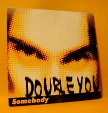 Cardsleeve Single cd Double You Somebody 2TR 2001 eurohouse