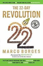 The 22-Day Revolution : The Plant-Based Program That Will Transform Your...