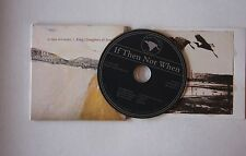King's Daughters & Sons If Then Not When UK Card-FOC CD 2011
