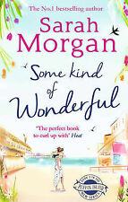 Some Kind of Wonderful by Sarah Morgan (Paperback, 2015)